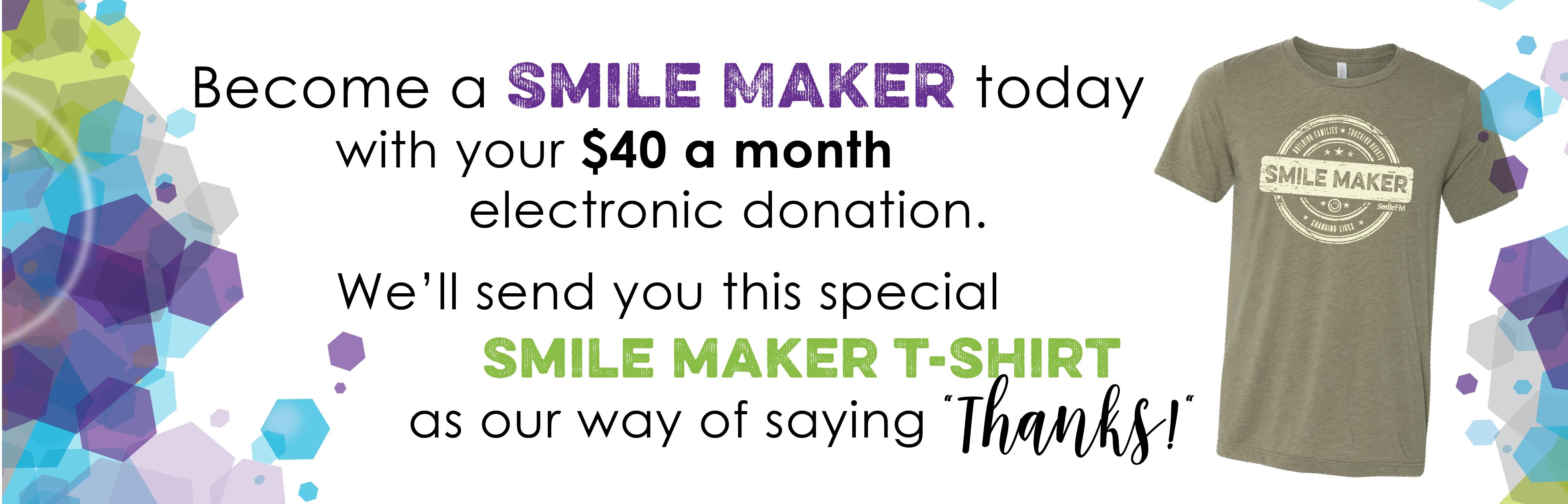 Fundrive - $40mo Smile Maker T-shirt